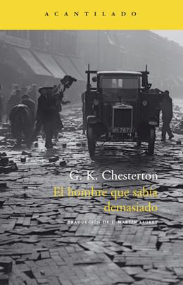 El hombre que sabía demasiado. Gilbert Keith Chesterton